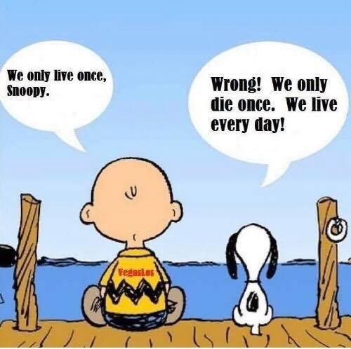 Θυμήσου.. Πεθαίνουμε μόνο 1 φορά αλλά ζούμε κάθε μέρα